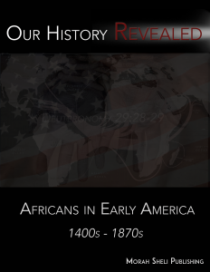 Africans in Early America 1400-1870
