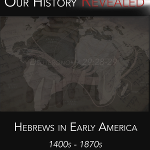 Hebrews in Early America 1400-1870-Revised