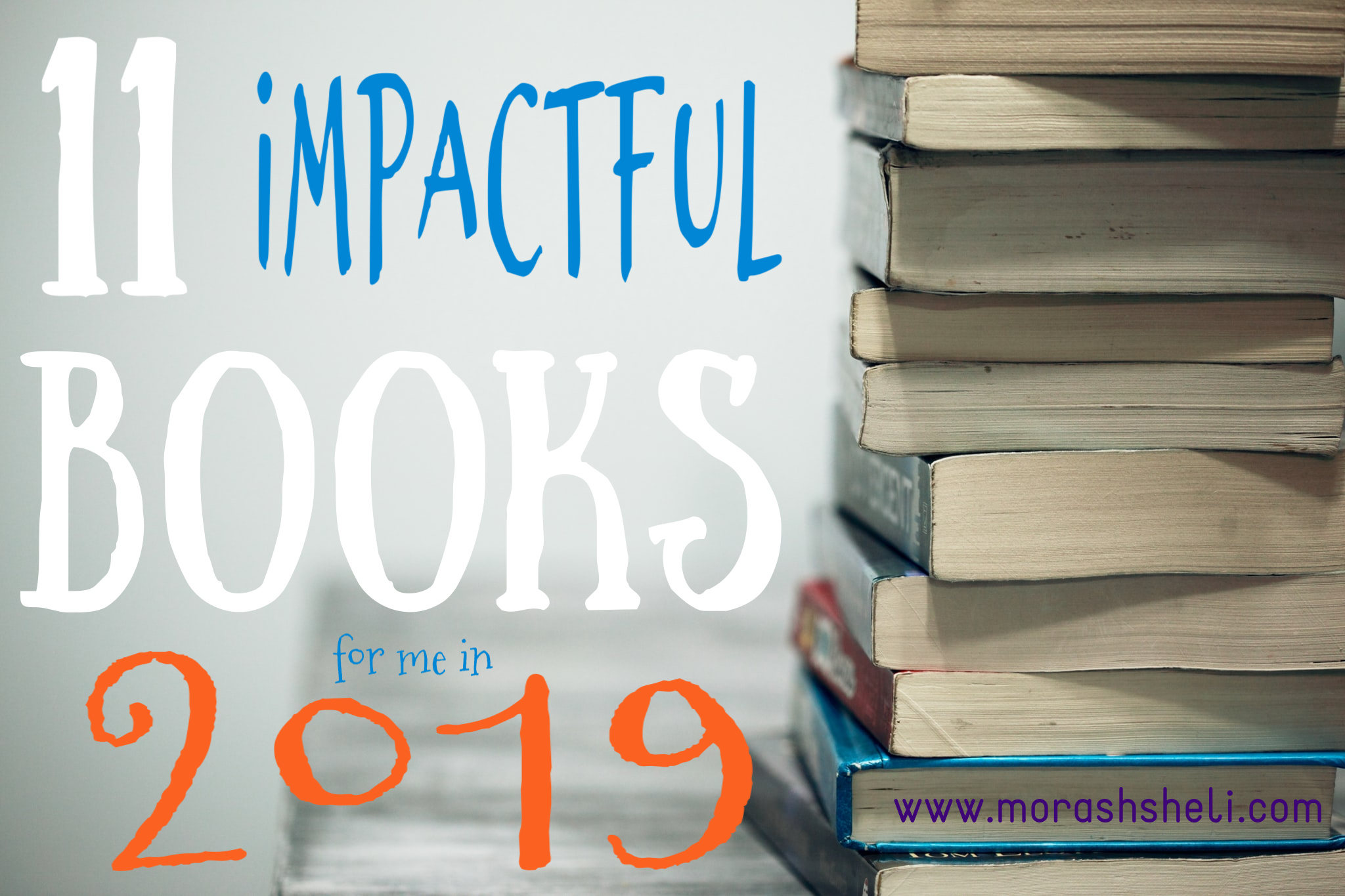 11 Impactful Books in 2019